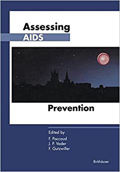 Assessing AIDS Prevention: Selected papers presented at the international conference held in Montreux (Switzerland), October 29–November 1, 1990