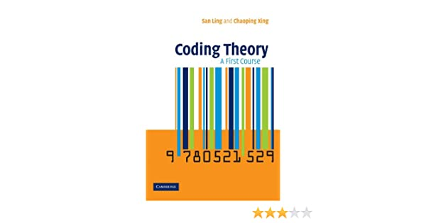 Coding Theory A First Course San Ling 9780521529235