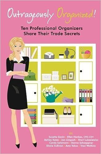 Book Outrageously Organized: Ten Professional Organizers Share Their Trade Secrets by Cyndy Salzmann (2012-08-06)