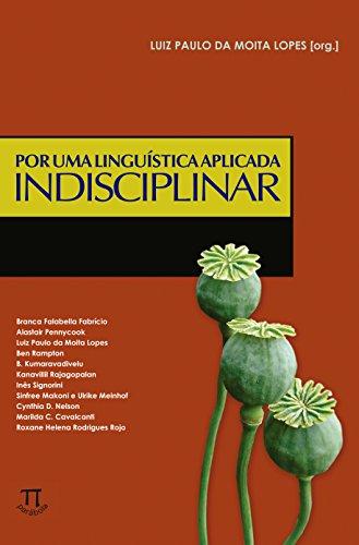 Por Uma Linguística Aplicada Indisciplinar