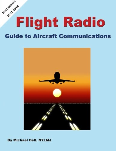 Flight Radio: Guide to Aircraft Communications