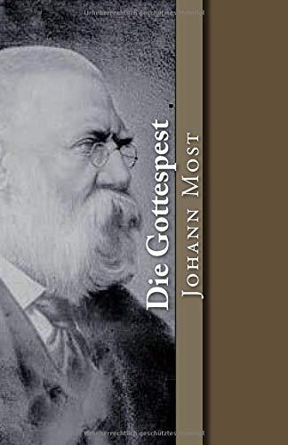 Die Gottespest (Klassiker der Philosophie) (Volume 22) (German Edition) PDF