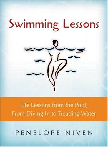 Download Swimming Lessons: Life Lessons from the Pool, from Diving in to Treading Water ebook