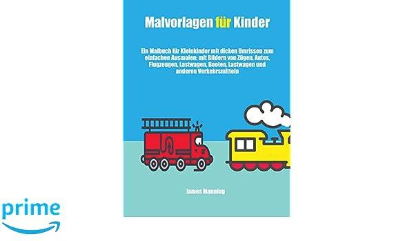 Malvorlagen Für Kinder: Ein Malbuch Für Kleinkinder Mit Dicken ...