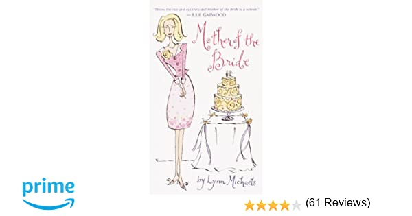 Mother of the Bride: Lynn Michaels: 9780804119603: Amazon.com: Books