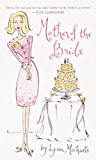 Mother of the Bride: A Novel