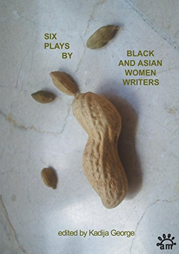 Six Plays by Black and Asian Women Writers (Aurora Metro Press)