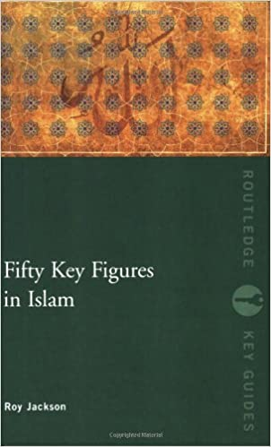 Fifty Key Figures in Islam (Routledge Key Guides)