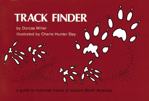 Track Finder: A Guide to Mammal Tracks of Eastern North America (Nature Study Guides)