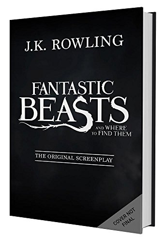 Fantastic Beasts and Where to Find Them Screenplay Hardcover – Harry Potter – HPB