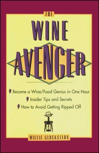 The Wine Avenger by Willie Gluckstern