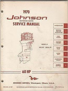 1970 JOHNSON OUTBOARD MOTOR 60 HP JM- 7009 SERVICE MANUAL (993