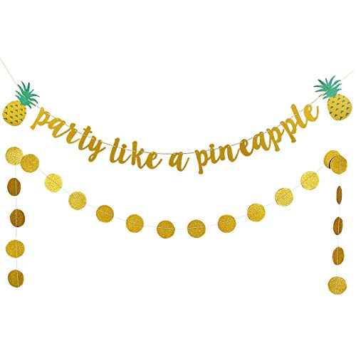 Gold Glittery Party Like A Pineapple With Glitter Pineapple Banner and Gold Circle Dots Garland -Tropical Hawaii Theme Party Decoration -