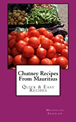 Chutney Recipes From Mauritius: Quick & Easy Recipes