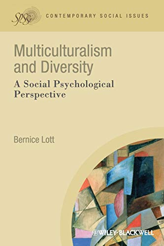 Multiculturalism and Diversity: A Social Psychological Perspective