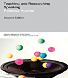 Teaching and Researching: Speaking (Applied Linguistics in Action)