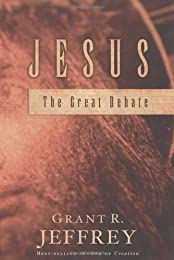 Jesus: The Great Debate