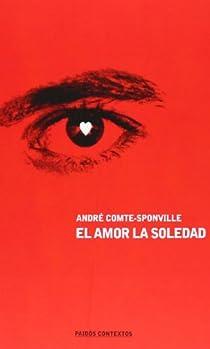 El amor, la soledad par Comte-Sponville