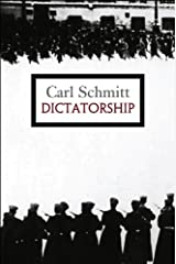 Dictatorship: From the Origin of the Modern Concept of Sovereignty to Proletarian Class Struggle Kindle Edition
