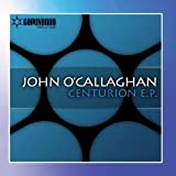 Centurion E.P. by John O'Callaghan (2011-06-22)