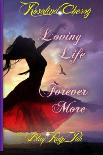 Download Loving Life Forever More ebook