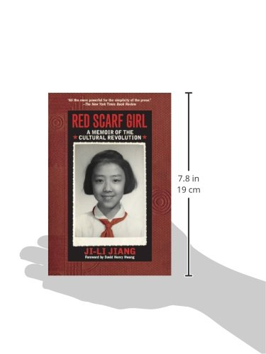 Red Scarf Girl: A Memoir of the Cultural Revolution: Ji-li Jiang ...