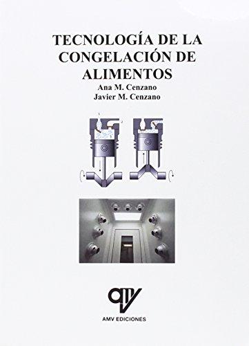 Descargar Libro Tecnología De La Congelación De Alimentos Inmaculada Cenzano Del Castillo