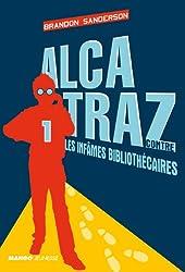Alcatraz contre les infames bibliothécaires