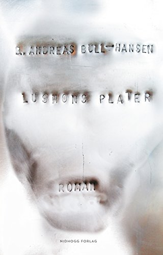 Lushons plater (Anubistrilogien Book 1) (Norwegian Edition)