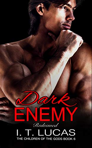 Dark Enemy Redeemed (The Children Of The Gods Paranormal Romance Series Book 6) ()