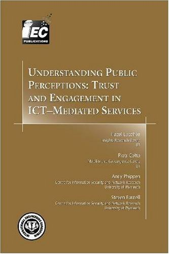 Read Online Understanding Public Perceptions: Trust and Engagement in ICT-Mediated Services ebook