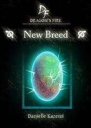 New Breed (#1) (Dragon's Fire)