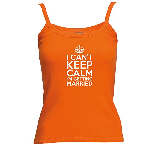 Brand88 - I Can't Keep Calm I'm Getting Married , Spagetti Traeger Top:  Amazon.de: Bekleidung