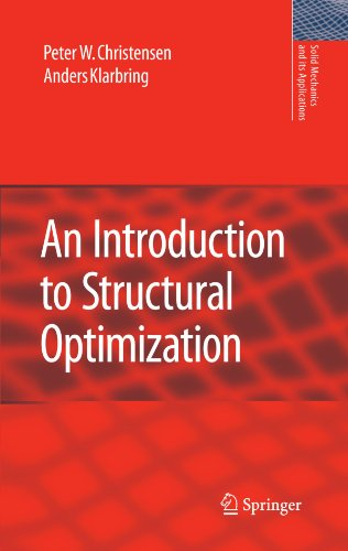 An Introduction to Structural Optimization (Solid Mechanics and Its Applications)