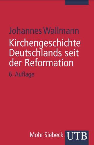 Kirchengeschichte Deutschlands seit der Reformation.