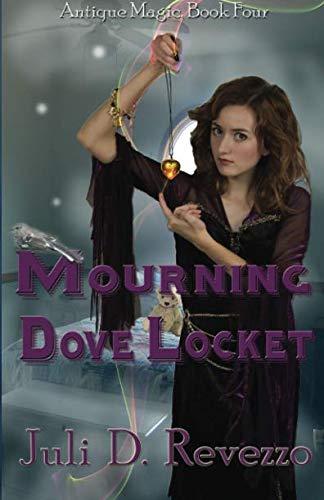 Mourning Dove Locket: Antique Magic series (Volume 4)