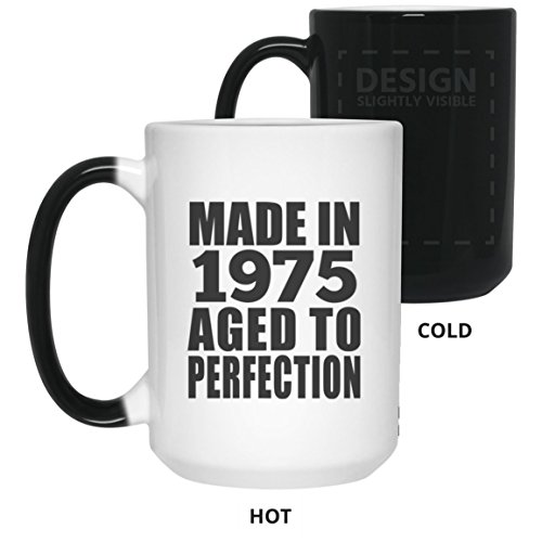 Birthday Gift Idea Made in 1975 Aged to Perfection - 15 Oz Color Changing Mug Heat Sensitive Magic Cup Funny Happy Gag for Women Men Mom Dad Husband Wife Girl-Friend -