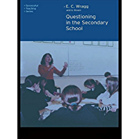 Questioning in the Secondary School (Successful Teaching Series)
