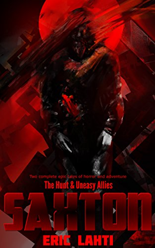 Saxton: The Hunt & Uneasy Allies