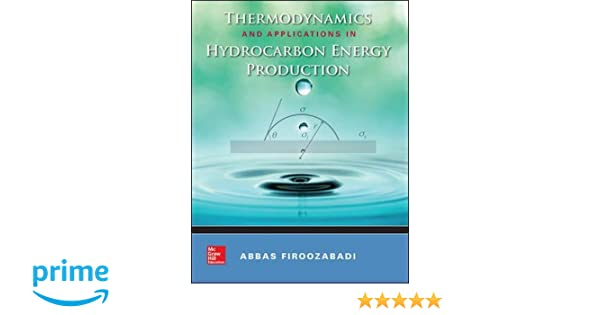 Thermodynamics and applications of hydrocarbons energy production thermodynamics and applications of hydrocarbons energy production abbas firoozabadi 9780071843256 amazon books fandeluxe Images