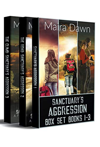 Sanctuary's Aggression Box Set Books 1-3: A Post-Apocalyptic Survival Series by [Dawn, Maira]