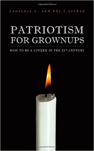 Book Patriotism For Grownups by Lawrence L. LeShan (2005-07-15)