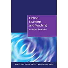 Online Learning and Teaching in Higher Education (UK Higher Education OUP Humanities & Social Sciences Higher...