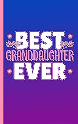 Best Granddaughter Ever Sketchbook Journal - Notebook: Grandchild Draw, Sketch, and Write Half Lined Half Blank Page Story Note Book (Writing Drawing Kid Gifts Vol 12)