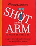 Weight Watchers' Shot in the Arm: A Daily Dose of Motivation for Your Weight-Loss Journey