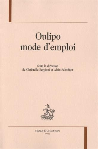 OULIPO MODE D'EMPLOI.