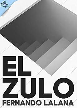 El zulo (Spanish Edition)