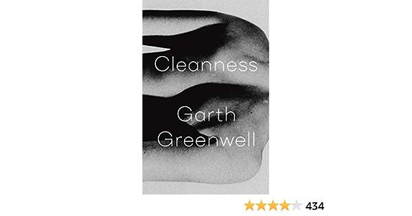 Cleanness: Amazon.es: Greenwell, Garth, Greenwell, Garth ...