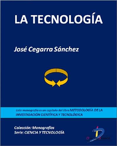 Descargar Libro La Tecnología : 1 José Cegarra Sánchez