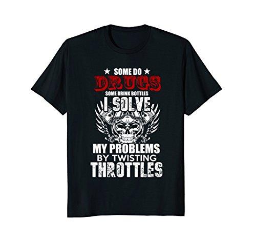 Wide Open Throttles Shirt - Some do Drugs other pop BOTTLES